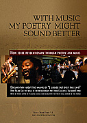 With Music, My Poetry Sounds Better