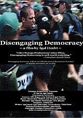 Watch Full Movie - Disengaging Democracy
