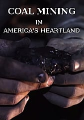 Watch Full Movie - Coal Mining in America's Heartland
