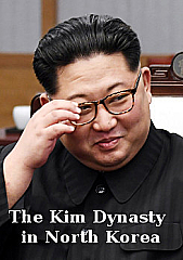 Watch Full Movie - The Kim Dynasty in North Korea