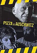 Pizza in Auschwitz