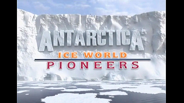 Watch Full Movie - Antarctica: Ice World Pioneers - Watch Trailer
