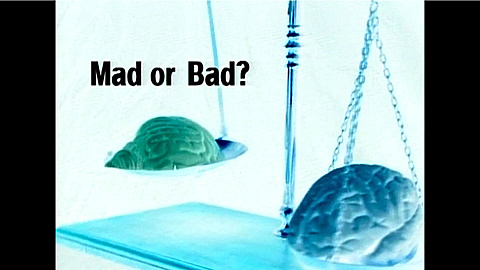 Watch Full Movie - Inside the Criminal Mind - Mad or Bad? - Watch Trailer