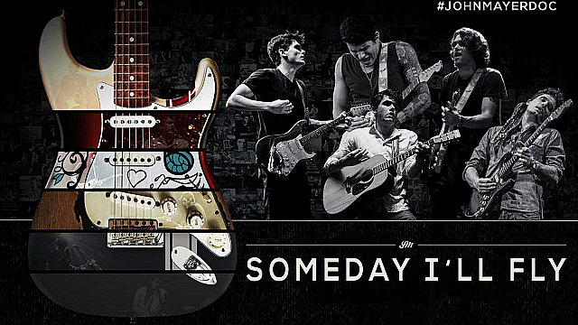 Watch Full Movie - John Mayer: Someday I'll Fly - Watch Trailer