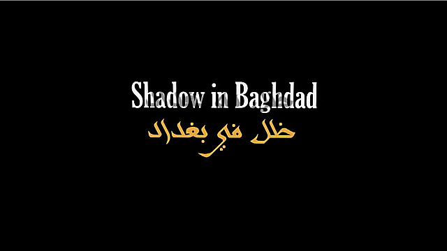 Watch Full Movie - Shadow in Baghdad - Watch Trailer