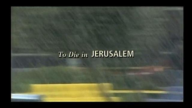Watch Full Movie - To Die In Jerusalem - Watch Trailer